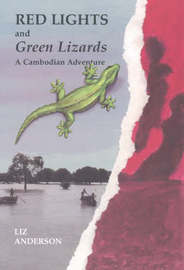 Red Lights and Green Lizards by Frances Elizabeth Anderson image