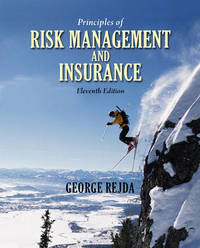 Principles of Risk Management and Insurance by George E. Rejda image