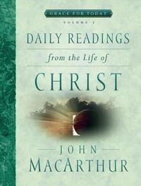 Daily Readings from the Life of Christ, Volume 3 by John MacArthur image