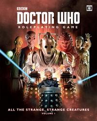 Doctor Who RPG: All the Strange Strange Creatures (Vol. 1)