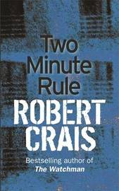 The Two Minute Rule by Robert Crais image