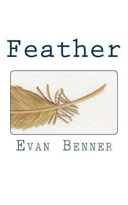 Feather by Evan Benner