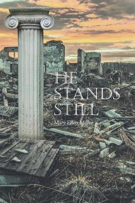 He Stands Still by Mary Ellen Miller image