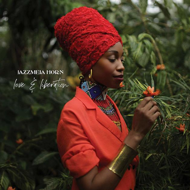 Love and Liberation by Jazzmeia Horn