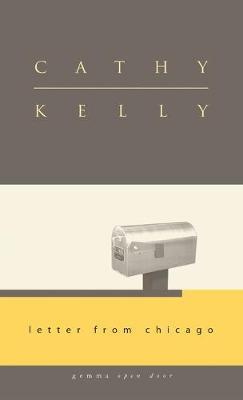 Letter from Chicago by Cathy Kelly