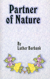 Partner of Nature by Luther Burbank image
