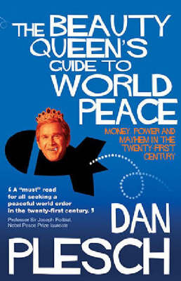 The Beauty Queen's Guide to World Peace by Dan Plesch image