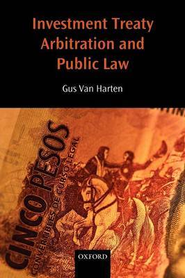 Investment Treaty Arbitration and Public Law by HHA Van Harten image