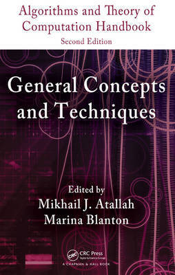 Algorithms and Theory of Computation Handbook, Second Edition, Volume 1 by Mikhail J. Atallah