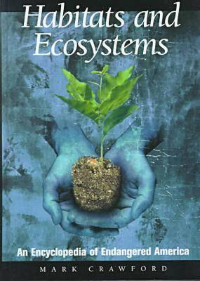 Habitats and Ecosystems by Mark Crawford