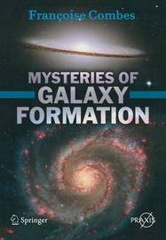 Mysteries of Galaxy Formation by Francoise Combes