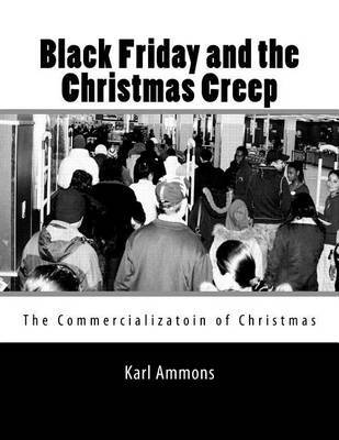 Black Friday and the Christmas Creep: The Commercialization of Christmas by Karl Ammons image
