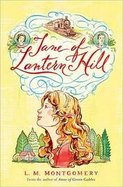 Jane of Lantern Hill by L.M.Montgomery