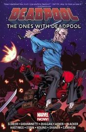 Deadpool: The Ones With Deadpool by Gerry Duggan