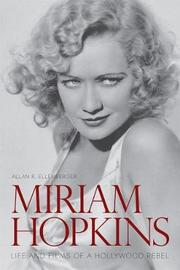 Miriam Hopkins by Allan R Ellenberger