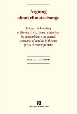 Arguing about climate change by Marc Davidson