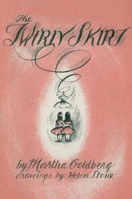 The Twirly Skirt by Martha Goldberg
