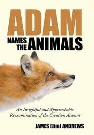 Adam Names the Animals by James (Jim) Andrews image