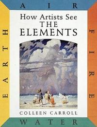 How Artists See: The Elements by Colleen Carroll image