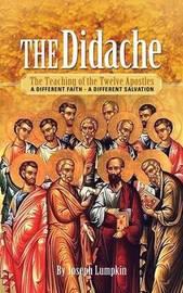 The Didache by Joseph B Lumpkin