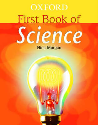 Oxford First Book of Science by Nina Morgan image