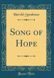 Song of Hope (Classic Reprint) by Harold Speakman image