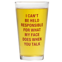 Pint Glass: When You Talk