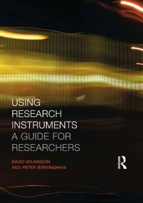 Using Research Instruments by Peter Birmingham