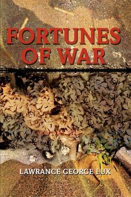 Fortunes of War by Lawrance George Lux image