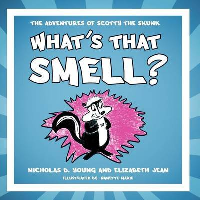 What's That Smell? by Nicholas D. Young image