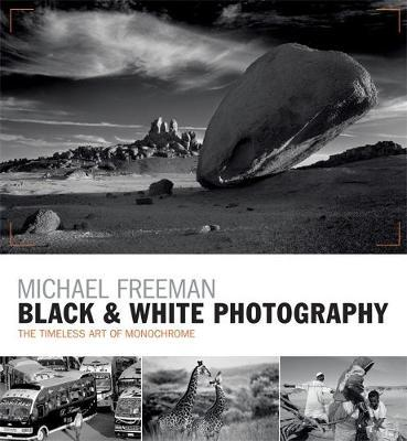 Black & White Photography by Michael Freeman image