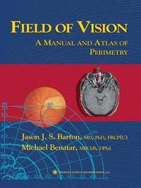 Field of Vision by Jason J.S. Barton