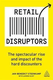 Retail Disruptors by Jan-Benedict Steenkamp