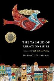 The Talmud of Relationships, Volume 1 by Amy Scheinerman