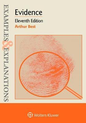 Examples & Explanations for Evidence by Arthur Best