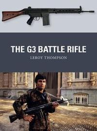 The G3 Battle Rifle by Leroy Thompson
