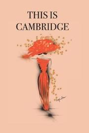 This Is Cambridge by P.J. Brown image