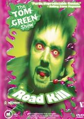 Tom Green Show, The: Road Kill on DVD