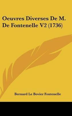 Oeuvres Diverses De M. De Fontenelle V2 (1736) by Bernard De Fontenelle image