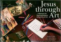 Jesus Through Art: Resource for Teaching Religious Education and Art by Margaret Cooling image