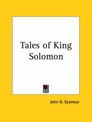 Tales of King Solomon (1924) by John D Seymour