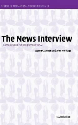Studies in Interactional Sociolinguistics: Series Number 16 by Steven Clayman image