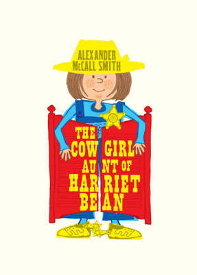 The Cowgirl Aunt of Harriet Bean by Alexander McCall Smith image