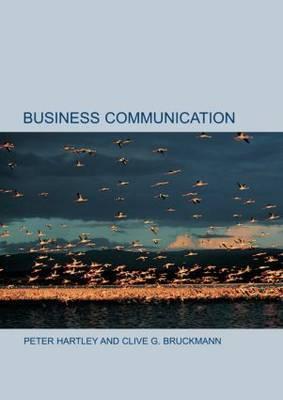 hartley p bruckmann c g 2002 business communication routledge