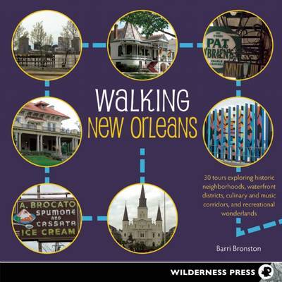 Walking New Orleans by Barri Bronston