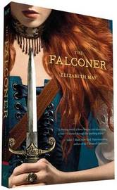 The Falconer: Book 1 by Elizabeth May
