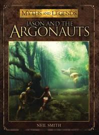 Jason and the Argonauts by Neil Smith