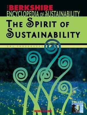 Berkshire Encyclopedia of Sustainability: The Spirit of Sustainability