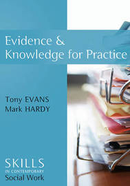 Evidence and Knowledge for Practice by Tony Evans image