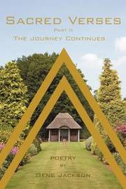 Sacred Verses: Part 2, the Journey Continues by Gene Jackson